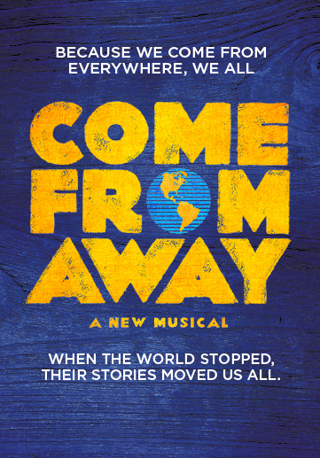 Come From Away – Royal Alex Theatre